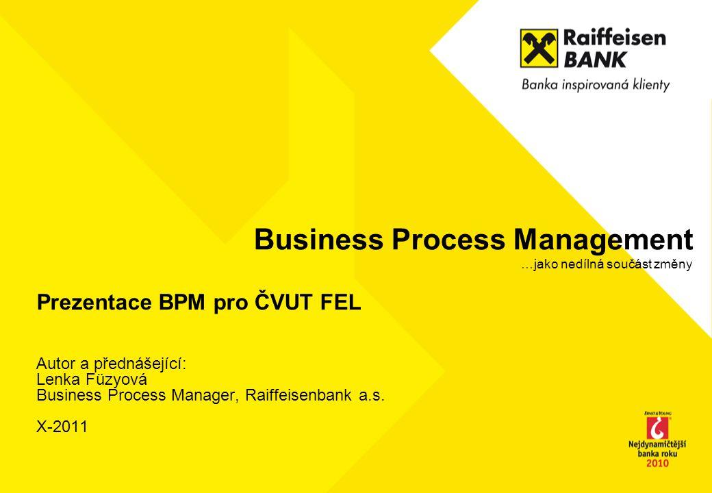 Business Process Management …jako nedílná součást změny