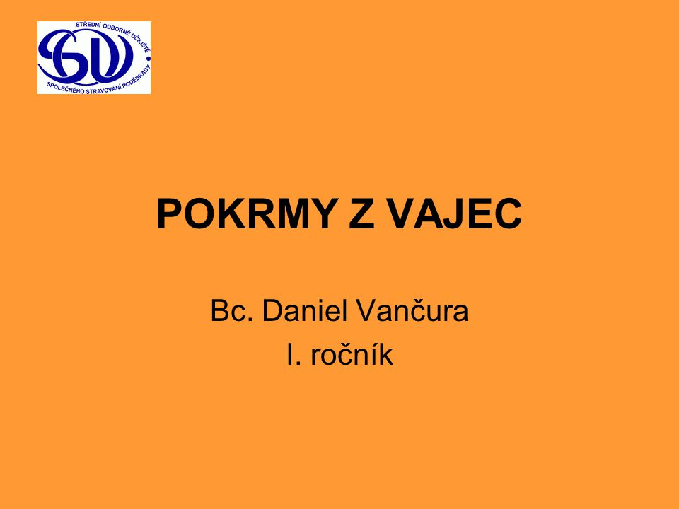 Bc. Daniel Vančura I. ročník