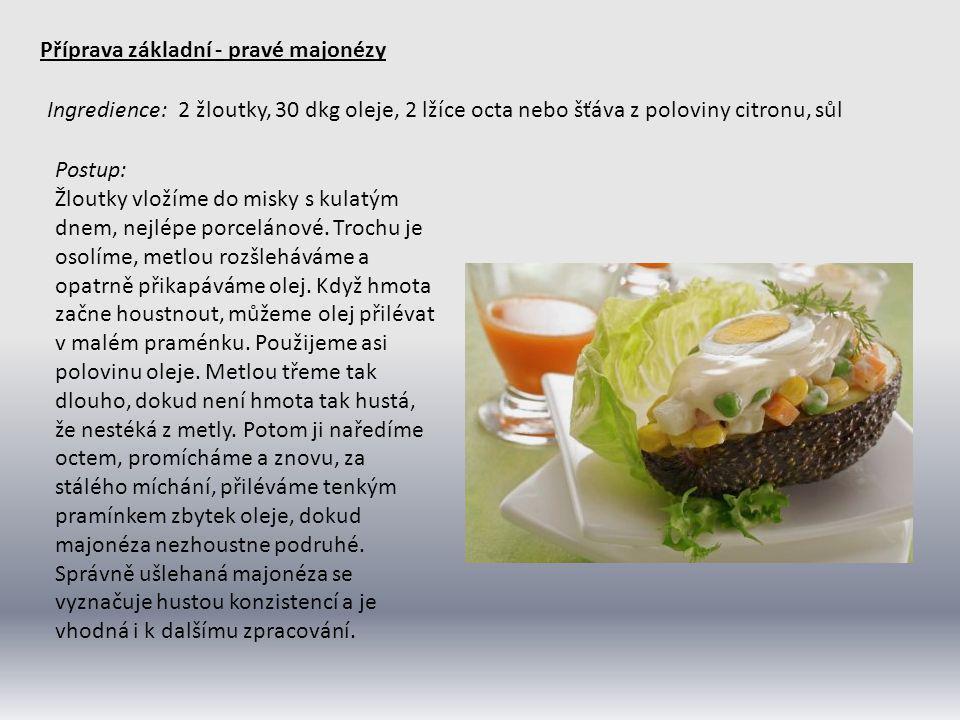 Příprava základní - pravé majonézy