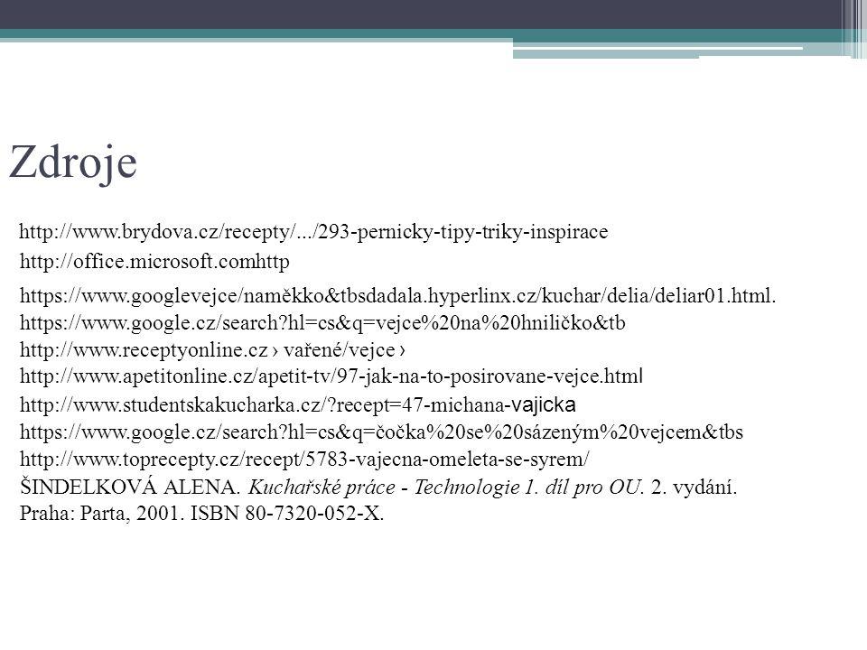 Zdroje http://www.brydova.cz/recepty/.../293-pernicky-tipy-triky-inspirace. http://office.microsoft.comhttp.