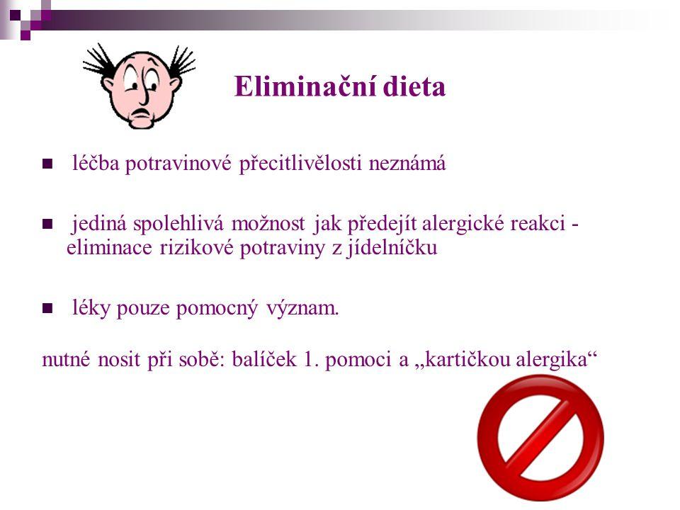 Eliminační dieta léčba potravinové přecitlivělosti neznámá