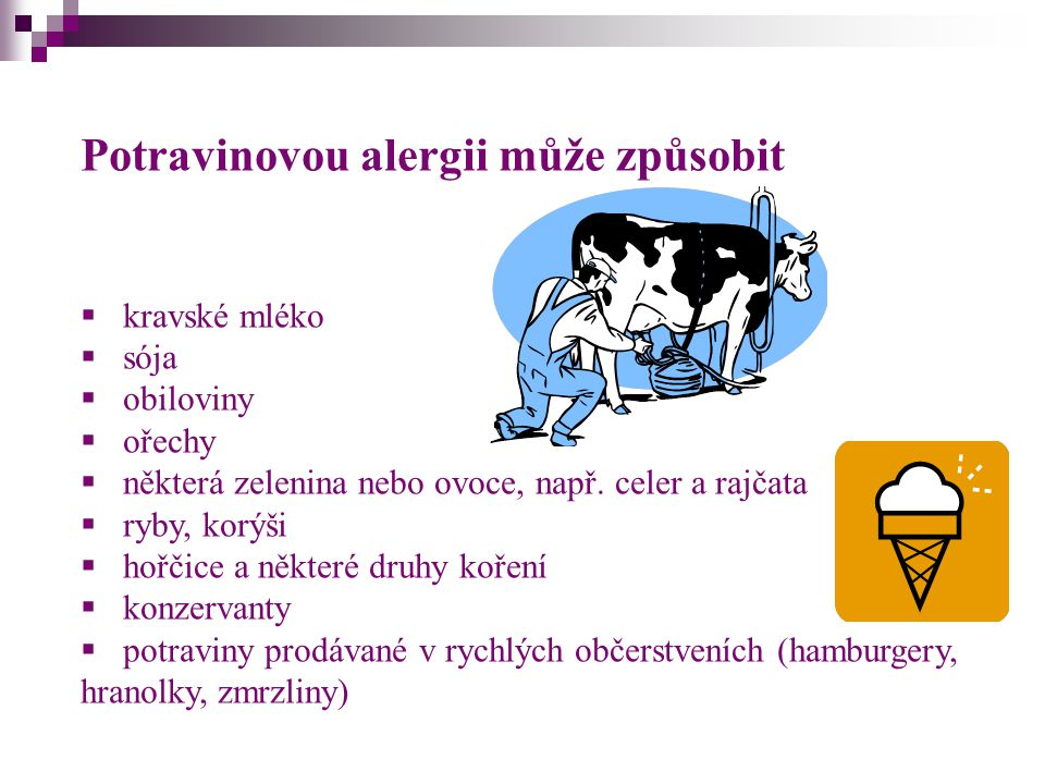 Potravinovou alergii může způsobit