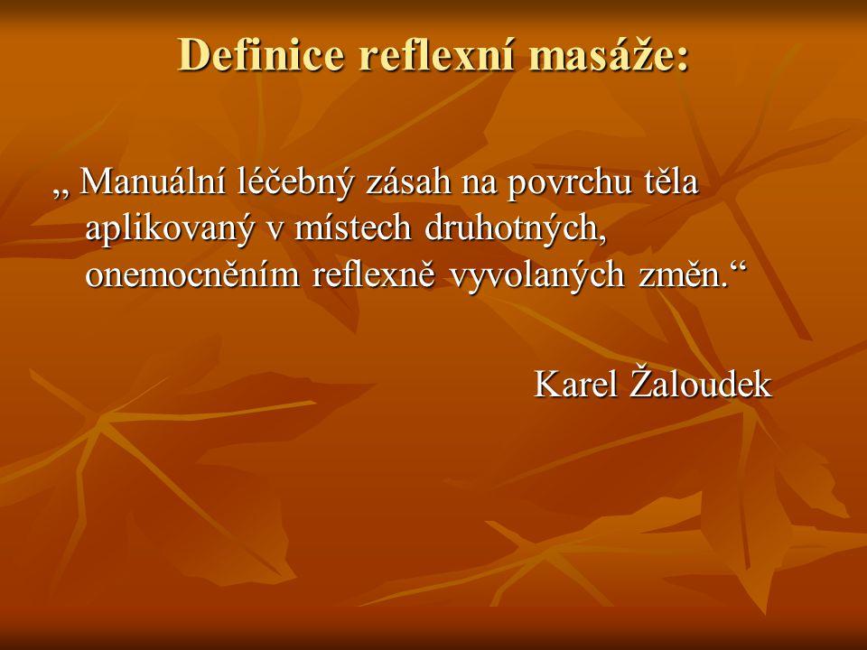 Definice reflexní masáže: