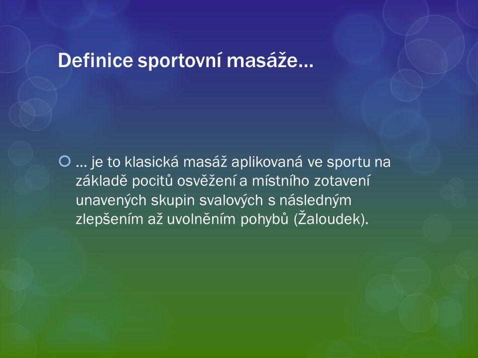 Definice sportovní masáže…