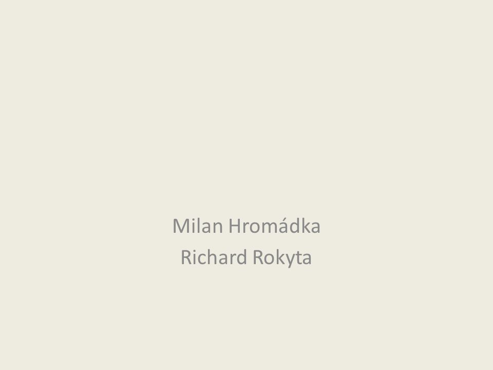 Milan Hromádka Richard Rokyta