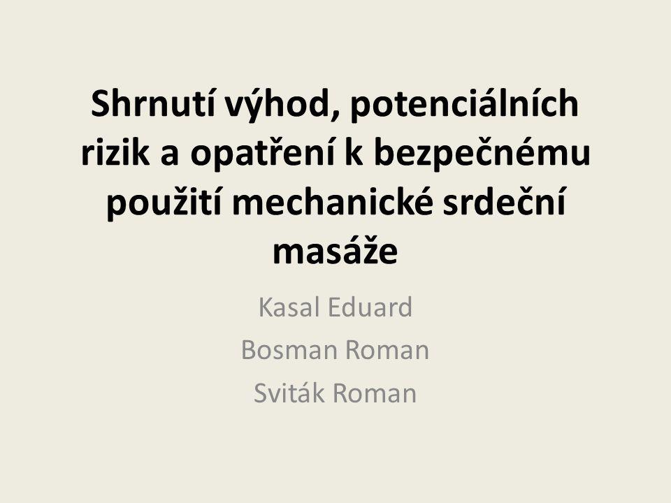 Kasal Eduard Bosman Roman Sviták Roman