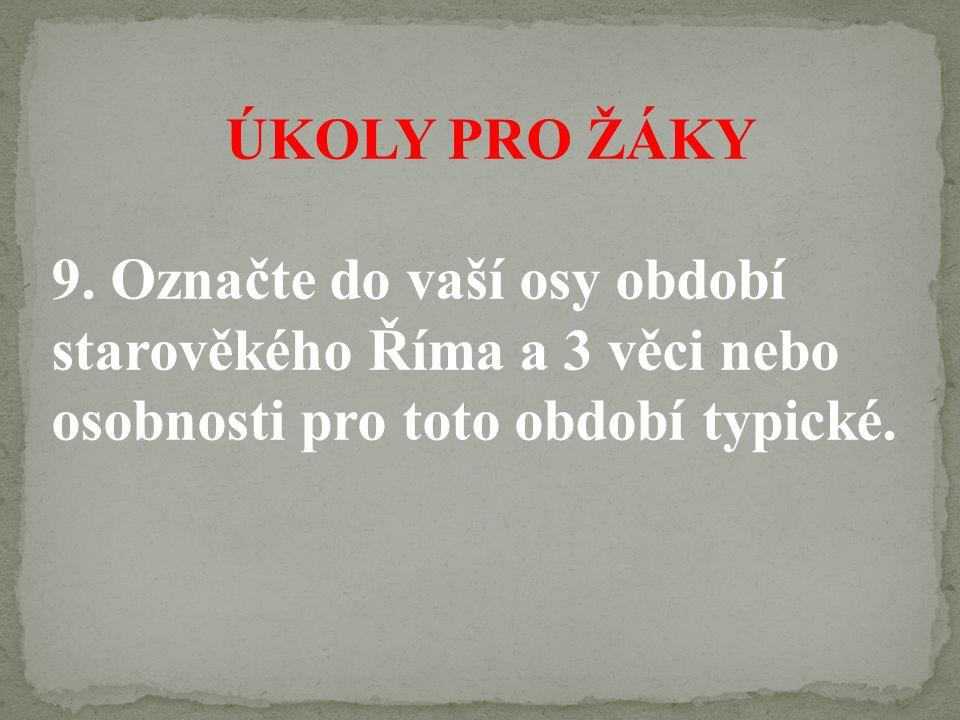 ÚKOLY PRO ŽÁKY 9.