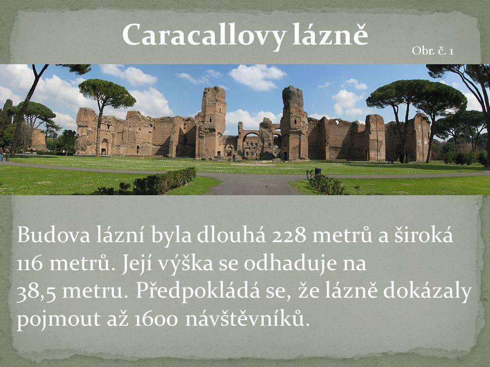 Caracallovy lázně Obr. č. 1.
