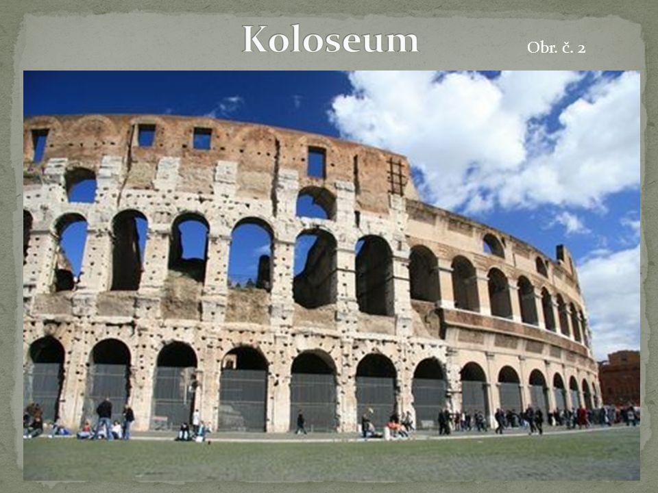 Koloseum Obr. č. 2