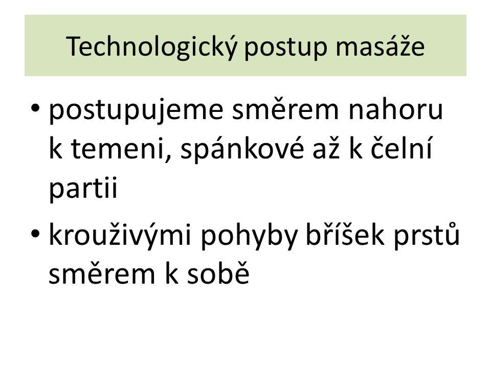 Technologický postup masáže