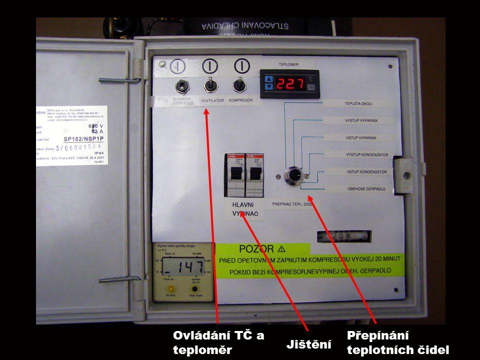 Ovládání TČ a teploměr Přepínání teplotních čidel Jištění