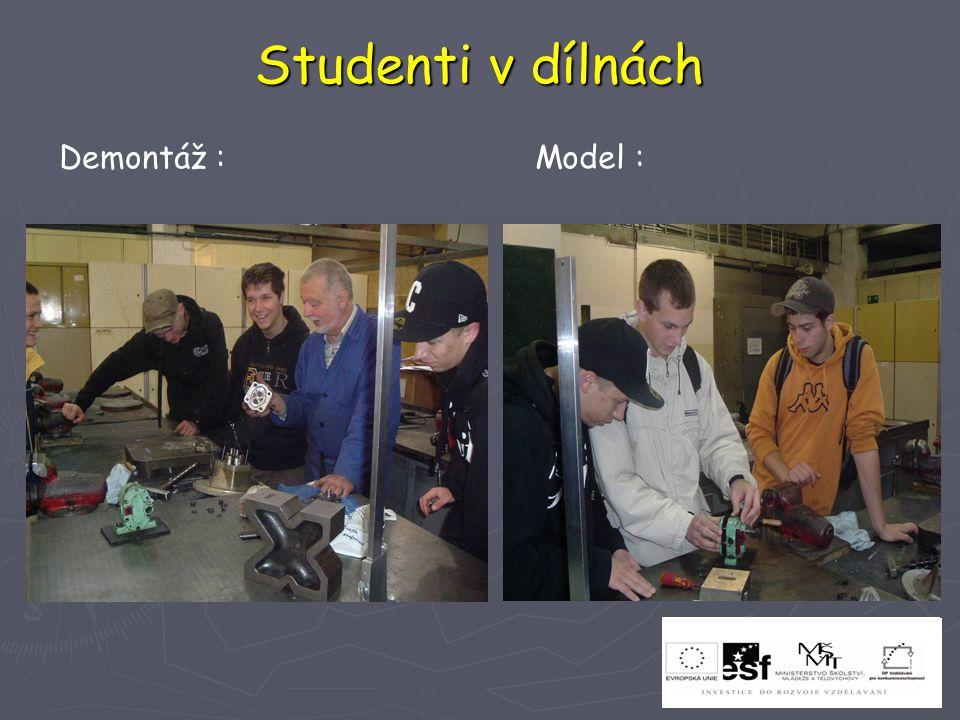Studenti v dílnách Demontáž : Model :