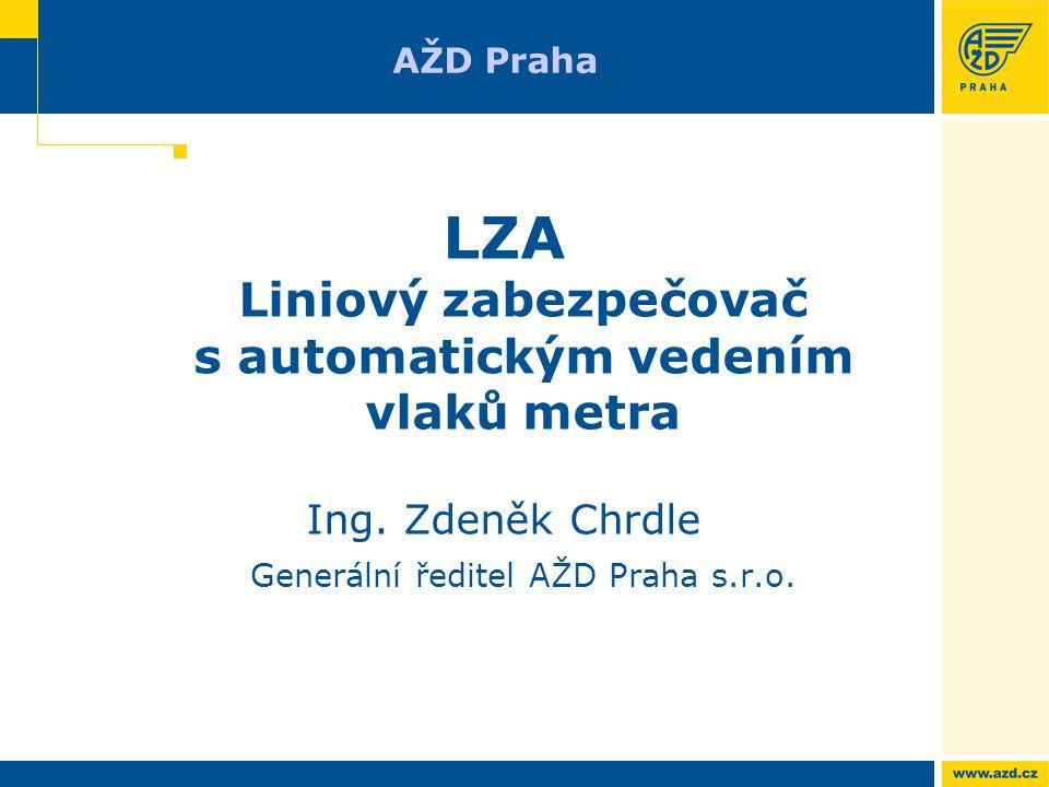 LZA Liniový zabezpečovač s automatickým vedením vlaků metra
