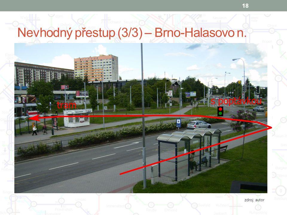 Nevhodný přestup (3/3) – Brno-Halasovo n.
