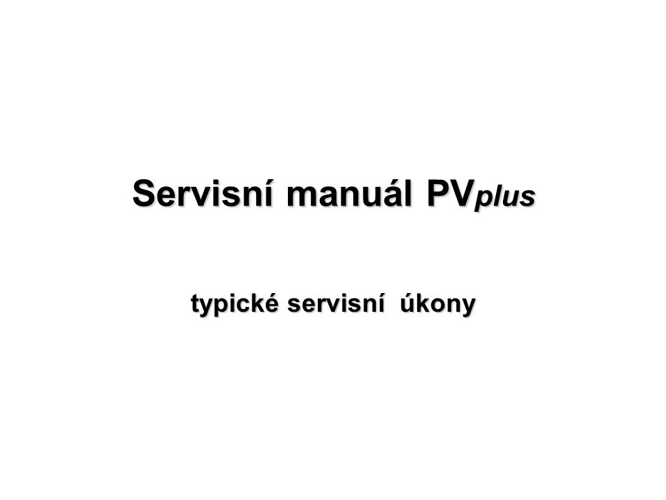 Servisní manuál PVplus