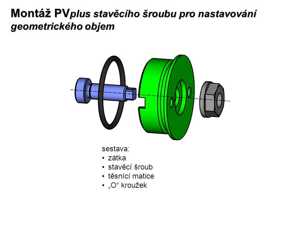 Montáž PVplus stavěcího šroubu pro nastavování geometrického objem