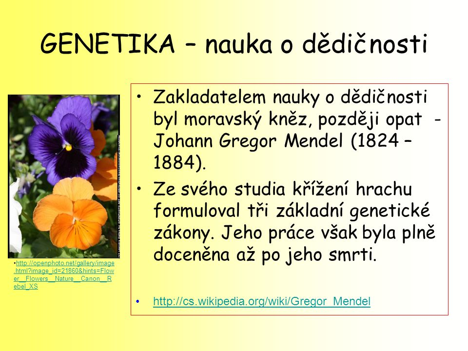 GENETIKA – nauka o dědičnosti