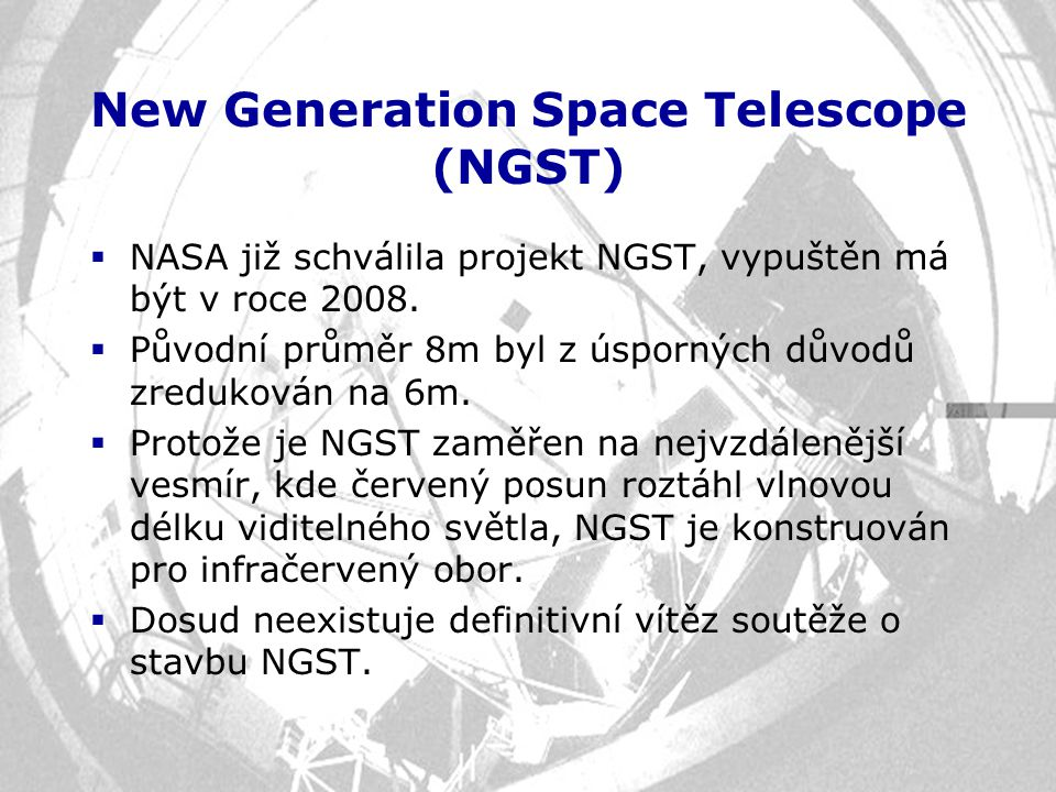 New Generation Space Telescope (NGST)