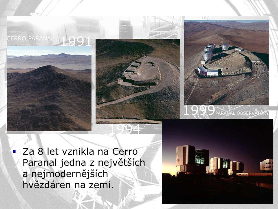 Za 8 let vznikla na Cerro Paranal jedna z největších a nejmodernějších hvězdáren na zemi.