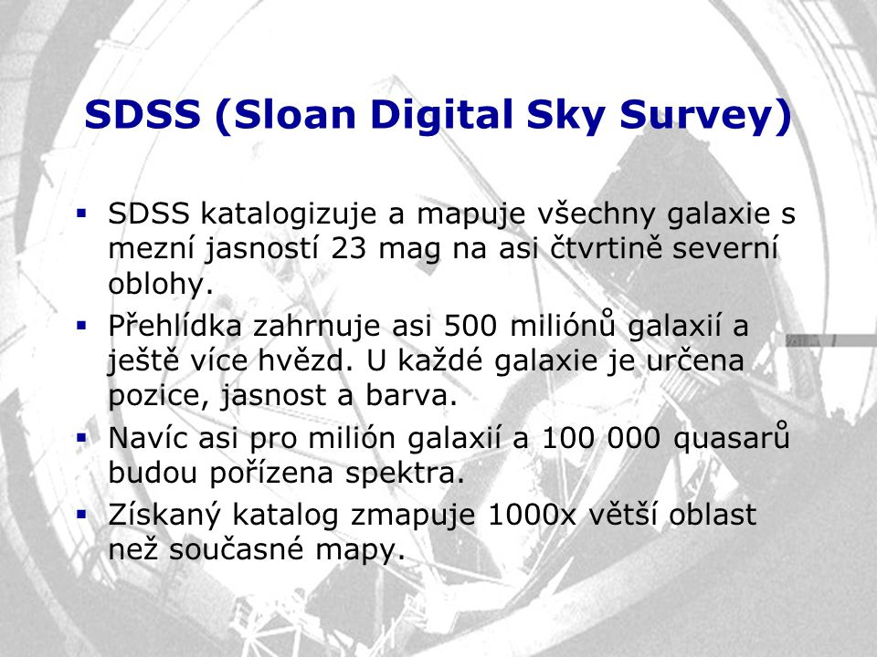 SDSS (Sloan Digital Sky Survey)