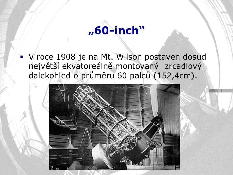 """""""60-inch V roce 1908 je na Mt."""