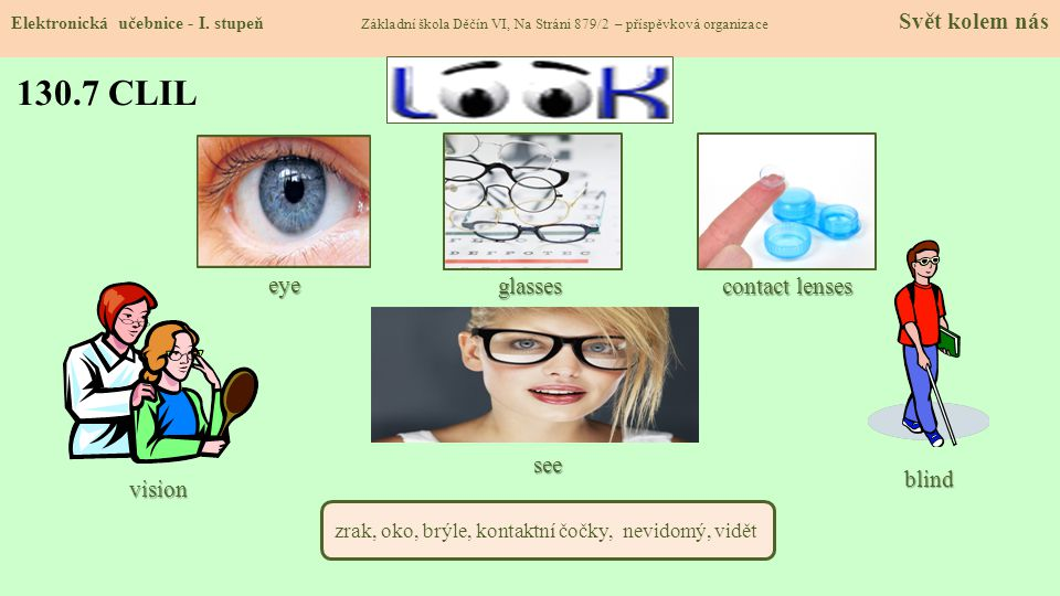 130.7 CLIL eye glasses contact lenses see blind vision
