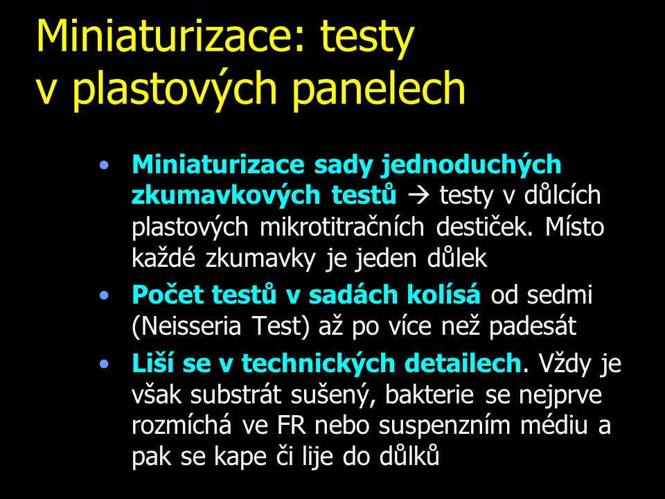 Miniaturizace: testy v plastových panelech