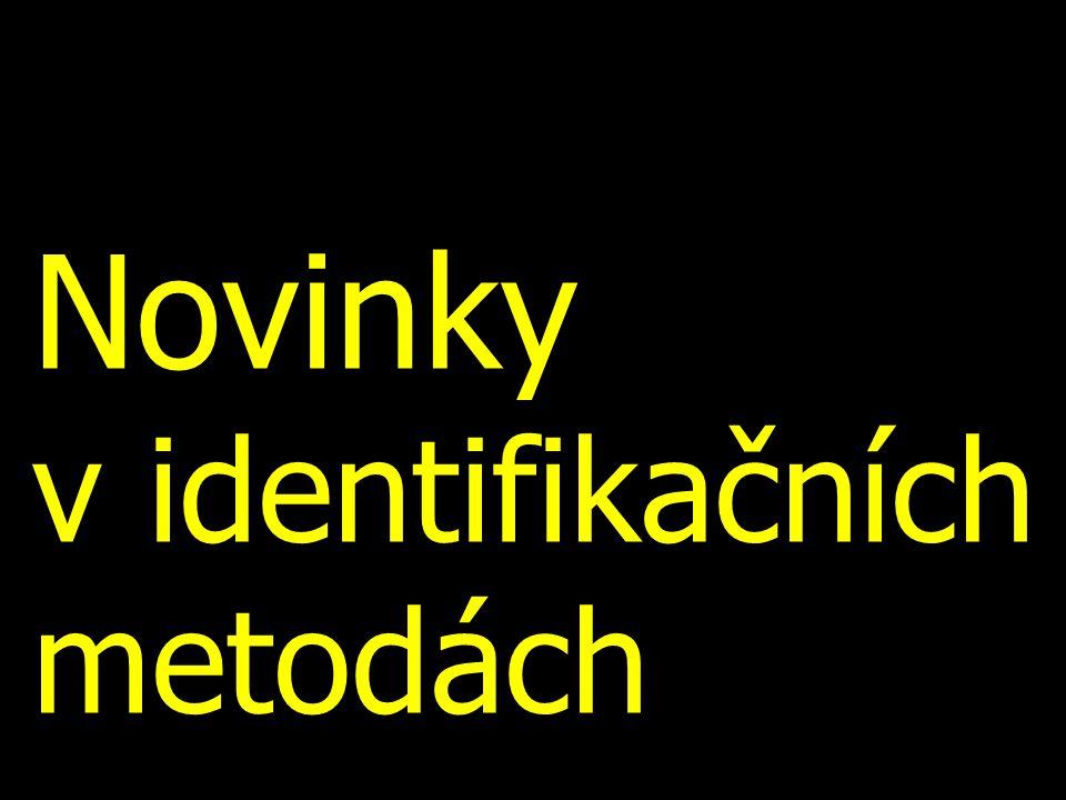 Novinky v identifikačních metodách
