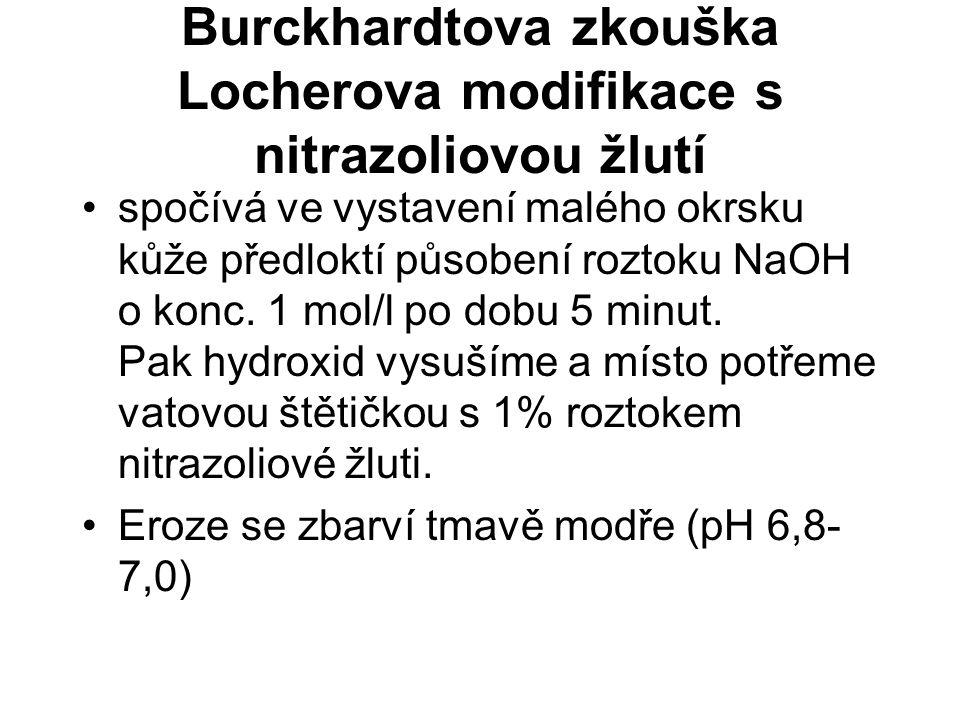 Burckhardtova zkouška Locherova modifikace s nitrazoliovou žlutí