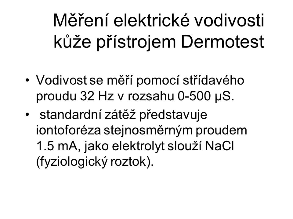 Měření elektrické vodivosti kůže přístrojem Dermotest
