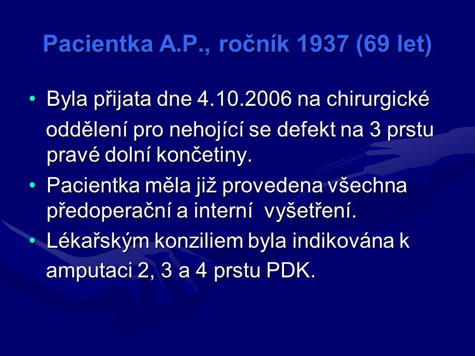 Pacientka A.P., ročník 1937 (69 let)