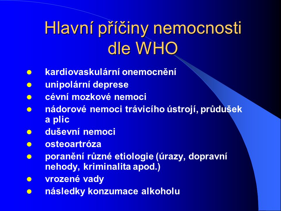 Hlavní příčiny nemocnosti dle WHO