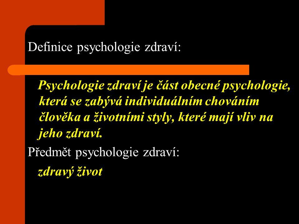 Definice psychologie zdraví: