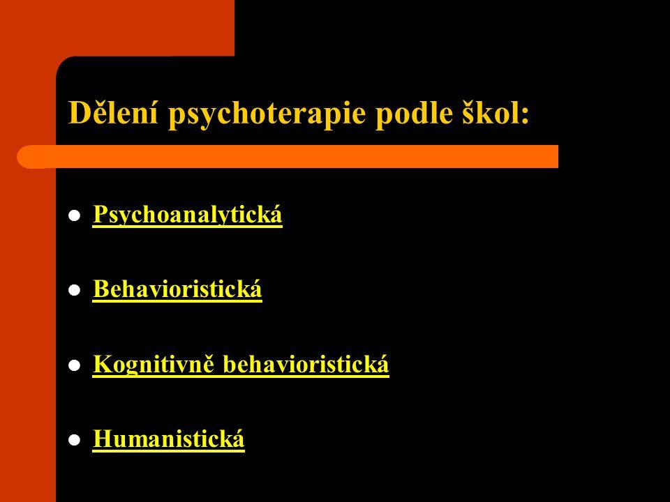 Dělení psychoterapie podle škol: