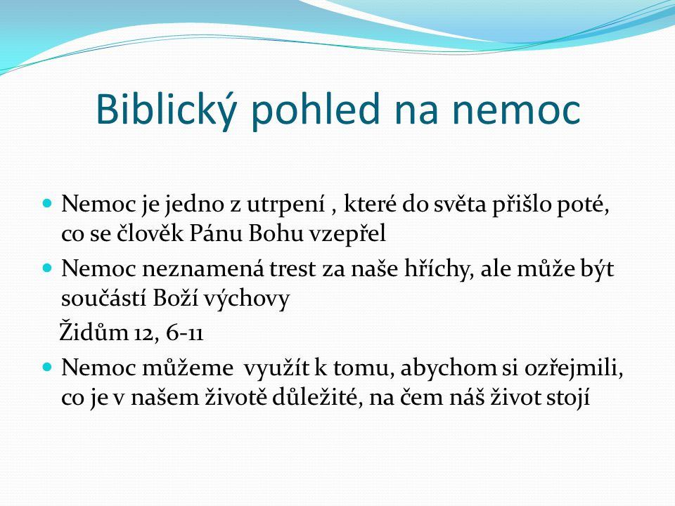 Biblický pohled na nemoc