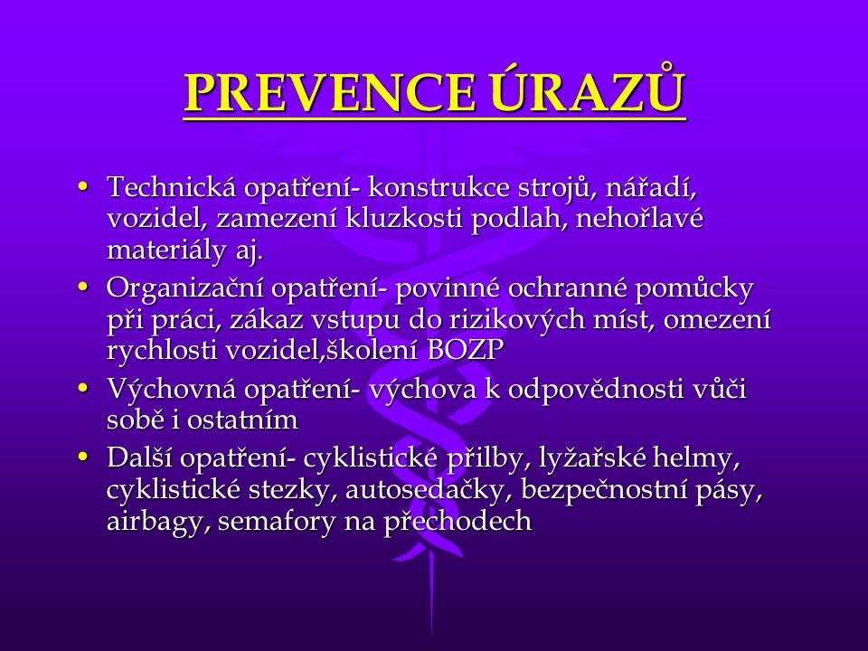 PREVENCE ÚRAZŮ Technická opatření- konstrukce strojů, nářadí, vozidel, zamezení kluzkosti podlah, nehořlavé materiály aj.