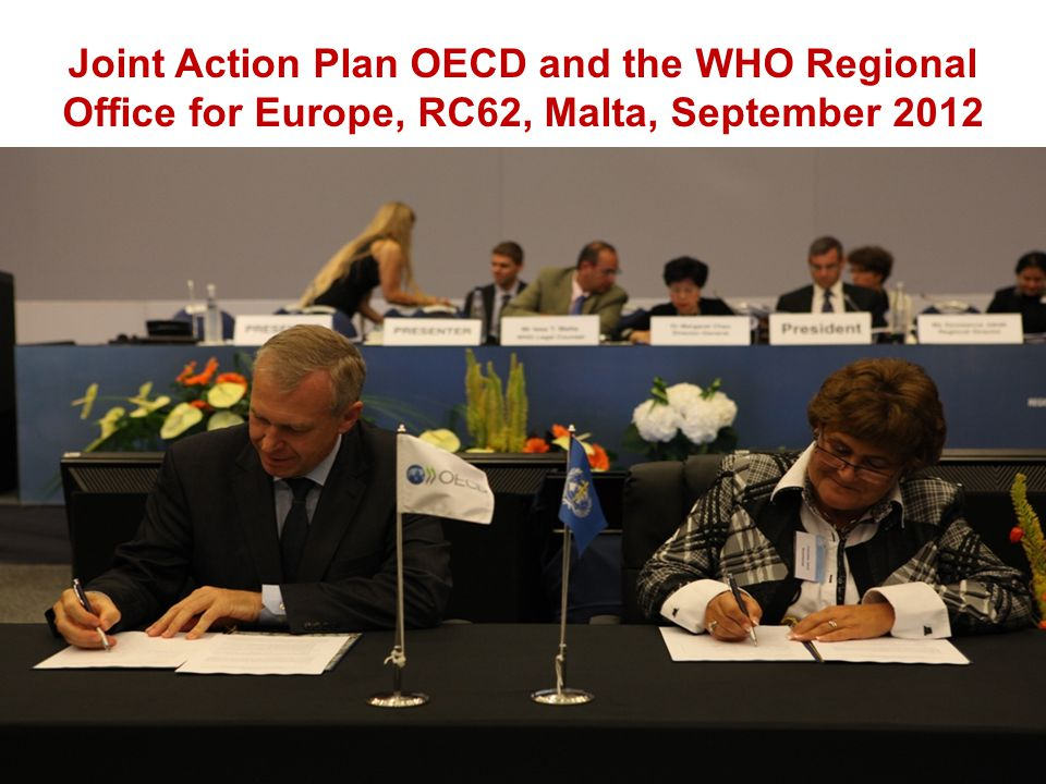 Joint Action Plan OECD and the WHO Regional Office for Europe, RC62, Malta, September 2012