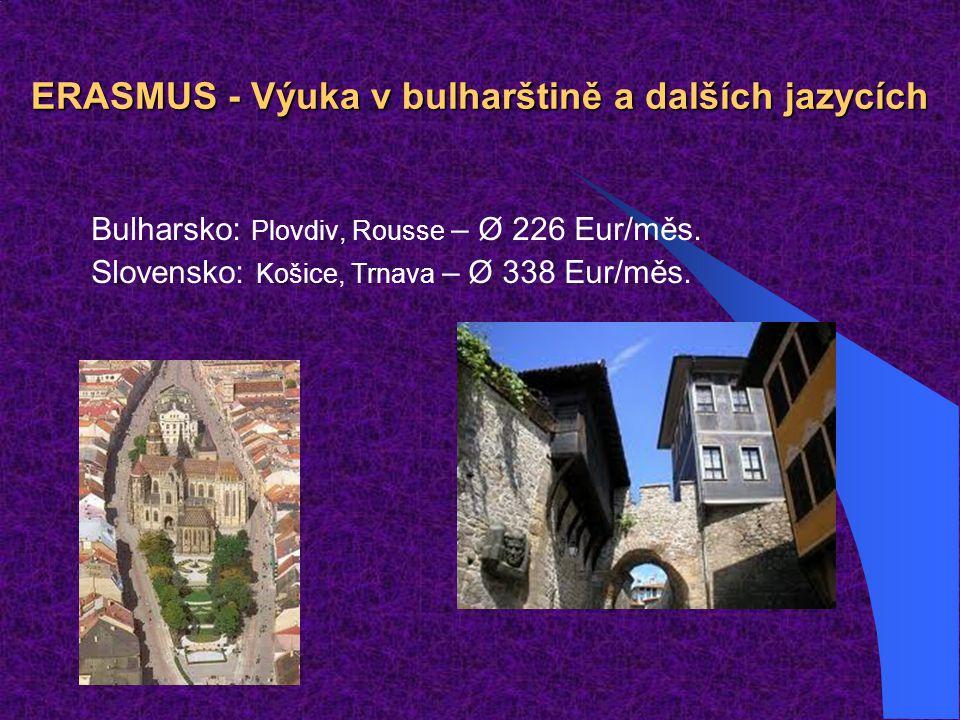 ERASMUS - Výuka v bulharštině a dalších jazycích