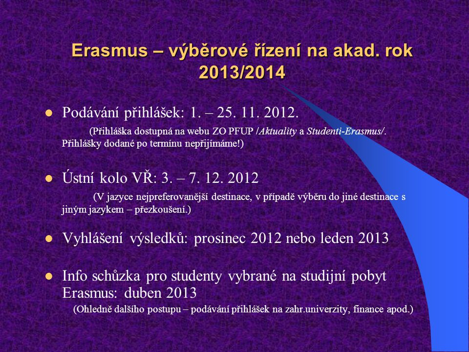 Erasmus – výběrové řízení na akad. rok 2013/2014