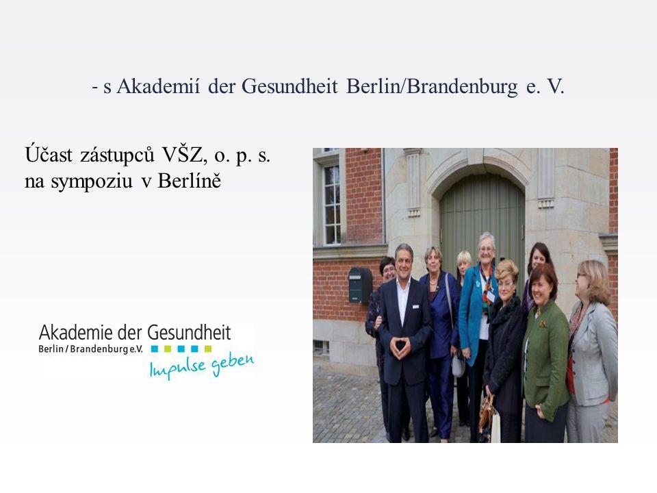 - s Akademií der Gesundheit Berlin/Brandenburg e. V.