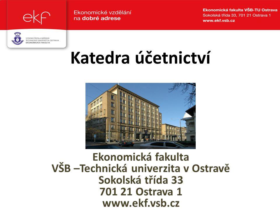 VŠB –Technická univerzita v Ostravě