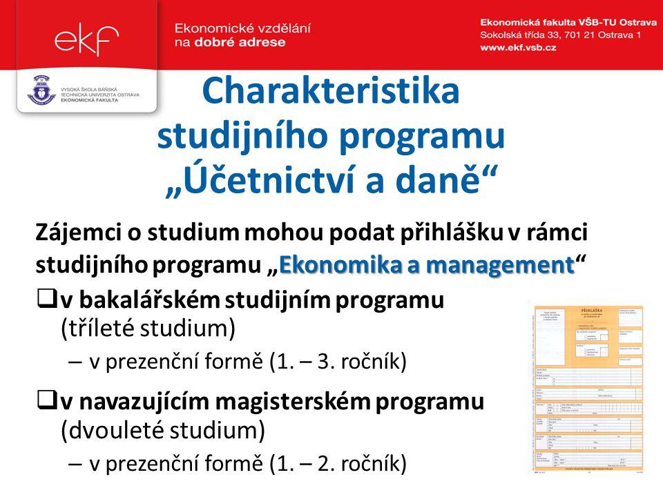 """Charakteristika studijního programu """"Účetnictví a daně"""