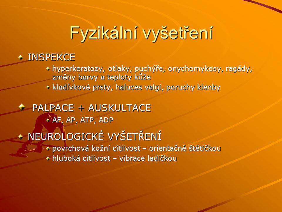 Fyzikální vyšetření PALPACE + AUSKULTACE INSPEKCE