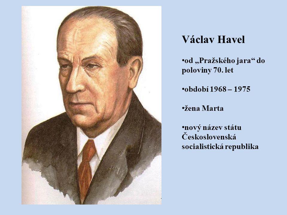 """Václav Havel od """"Pražského jara do poloviny 70. let"""