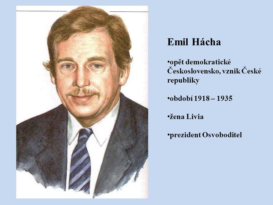 Emil Hácha opět demokratické Československo, vznik České republiky