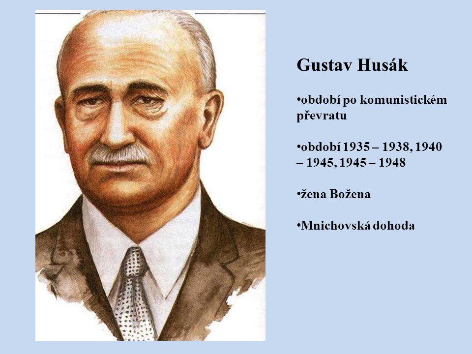 Gustav Husák období po komunistickém převratu