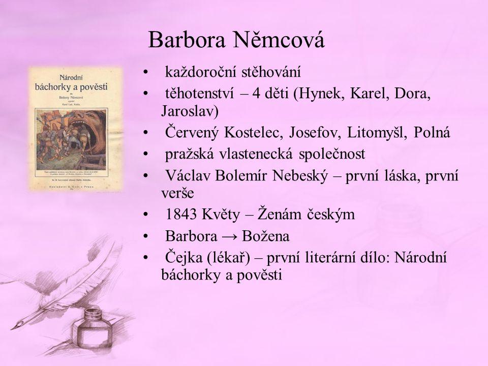 Barbora Němcová každoroční stěhování