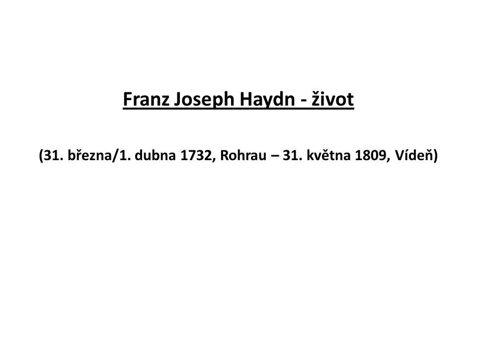 Franz Joseph Haydn - život