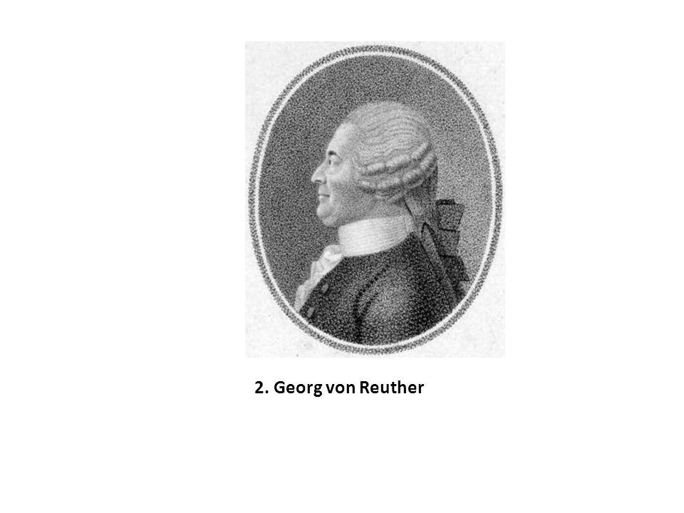 2. Georg von Reuther