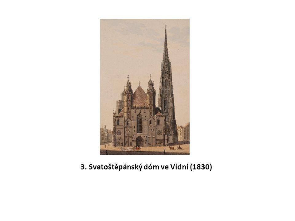 3. Svatoštěpánský dóm ve Vídni (1830)